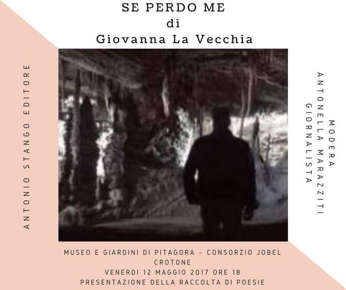 Crotone: se perdo me raccolta di poesie di Giovanna La Vecchia