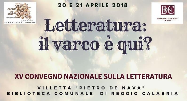 Il 20 e 21 aprile a Reggio Calabria si terr� il XV Convegno Nazionale della Letteratura