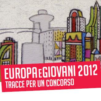 Concorso ''EUROPA E GIOVANI 2012''