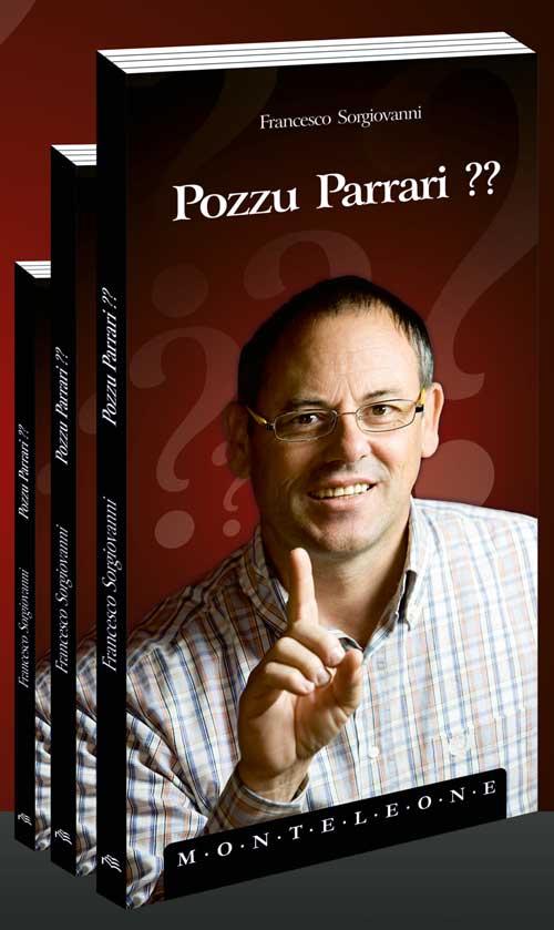 Pozzu Parrari??, l'esordio letterario di Francesco Sorgiovanni