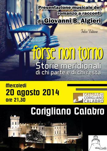 Corigliano Calabro(CS): Lo scrittore Algieri presenta i racconti di Forse Non Torno, il romanzo dell'estate calabrese