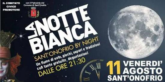 Sant'Onofrio by night presenta la sua notte bianca, con un ricco programma
