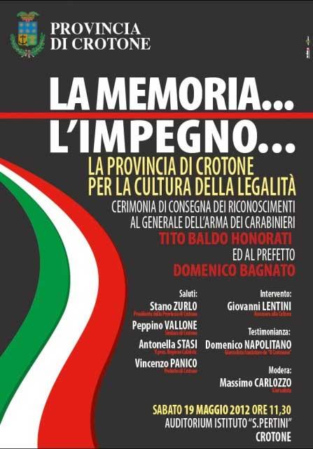 Crotone: sabato 19 Maggio la consegna dei riconoscimenti al generale dei carabinieri Honorati e al prefetto Bagnato